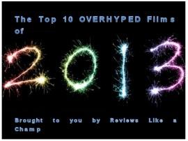 Top 10 Overhyped